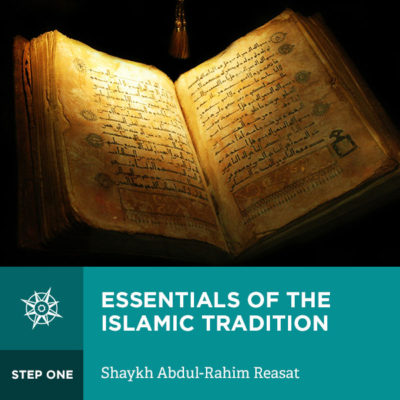 Essentials of the Islamic Tradition - T3